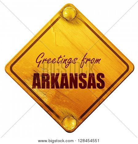 Greetings from arkansas, 3D rendering, isolated grunge yellow ro