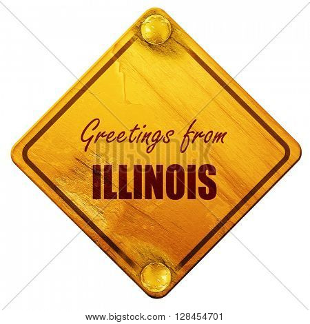 Greetings from illinois, 3D rendering, isolated grunge yellow ro