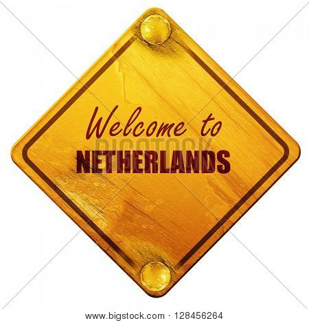 Welcome to netherlands, 3D rendering, isolated grunge yellow roa