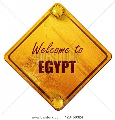 Welcome to egypt, 3D rendering, isolated grunge yellow road sign