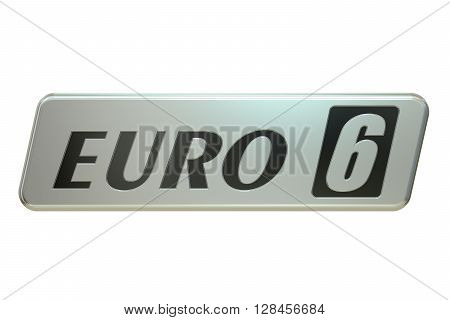 Euro 6 concept 3D rendering isolated on white background