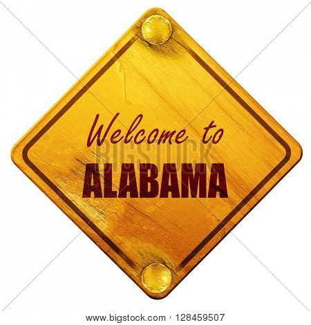 Welcome to alabama, 3D rendering, isolated grunge yellow road si