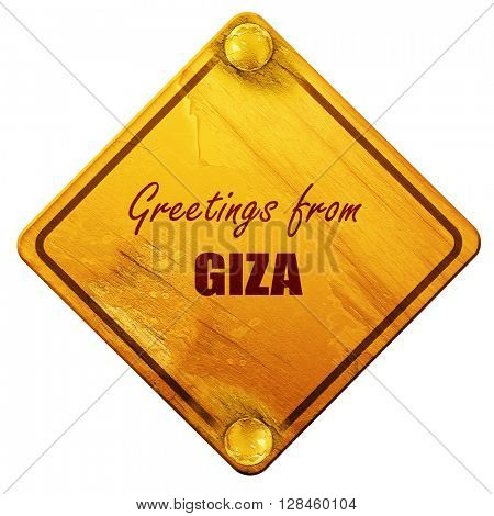 Greetings from giza, 3D rendering, isolated grunge yellow road s