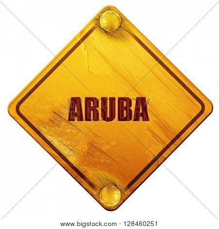 Greetings from aruba, 3D rendering, isolated grunge yellow road