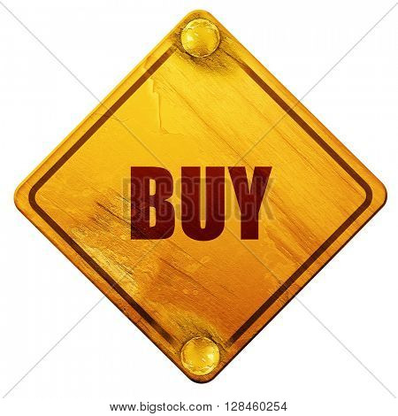 buy now sign, 3D rendering, isolated grunge yellow road sign