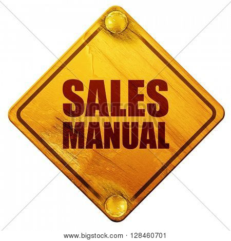 sales manual, 3D rendering, isolated grunge yellow road sign