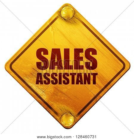 sales assistant, 3D rendering, isolated grunge yellow road sign