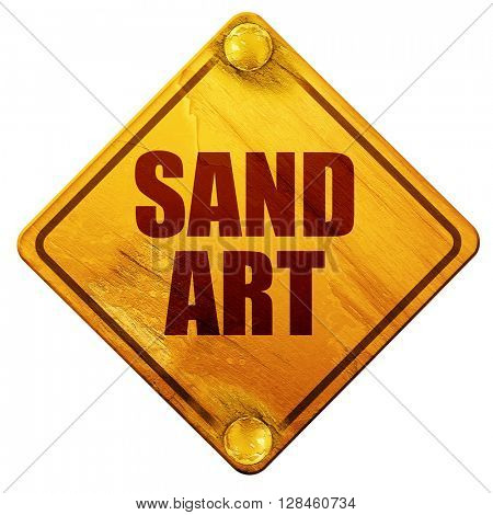 sand art, 3D rendering, isolated grunge yellow road sign