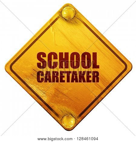 school caretaker, 3D rendering, isolated grunge yellow road sign