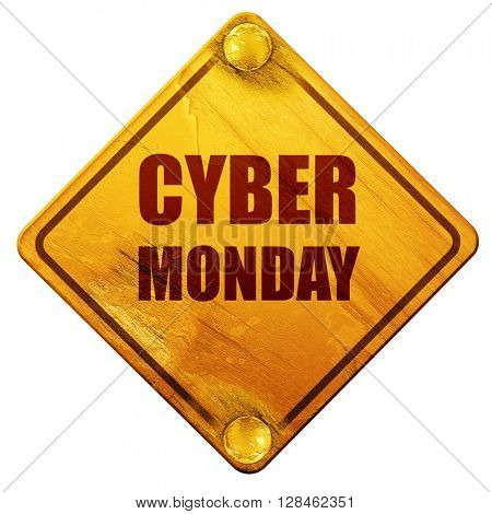 cyber monday, 3D rendering, isolated grunge yellow road sign