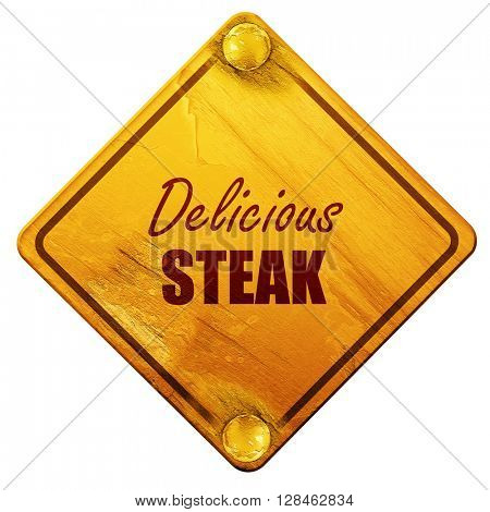 Delicious steak sign, 3D rendering, isolated grunge yellow road