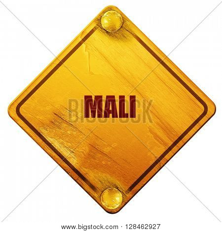 Mali, 3D rendering, isolated grunge yellow road sign