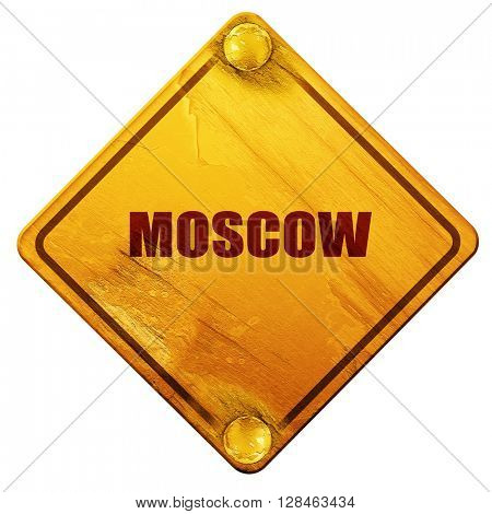 moscow, 3D rendering, isolated grunge yellow road sign