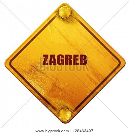 zagreb, 3D rendering, isolated grunge yellow road sign