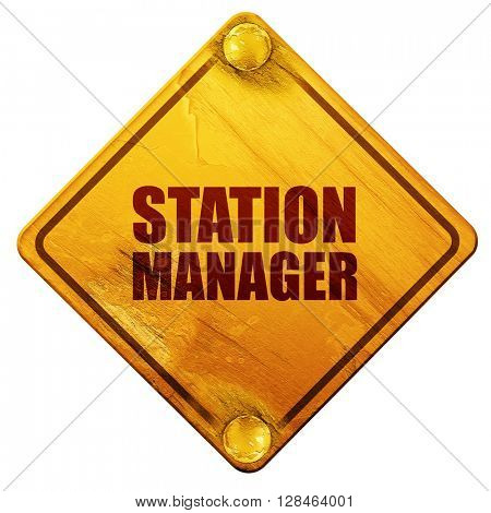 station manager, 3D rendering, isolated grunge yellow road sign