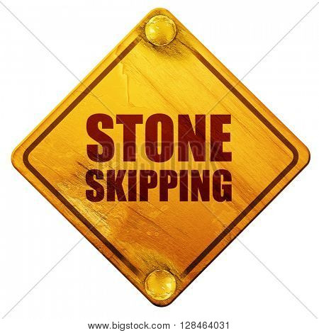 stone skipping, 3D rendering, isolated grunge yellow road sign