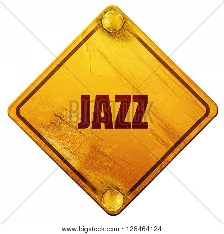 jazz music, 3D rendering, isolated grunge yellow road sign