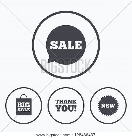 Sale speech bubble icon. Thank you symbol. New star circle sign. Big sale shopping bag. Icons in circles.