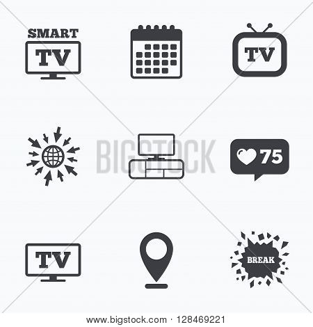 Calendar, like counter and go to web icons. Smart TV mode icon. Widescreen symbol. Retro television and TV table signs. Location pointer.