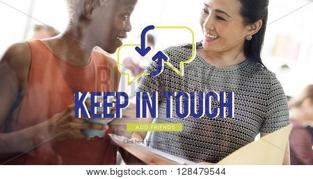 Keep in Touch Business Meeting Concept