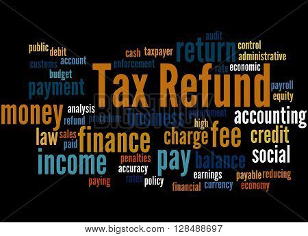Tax Refund, Word Cloud Concept 6