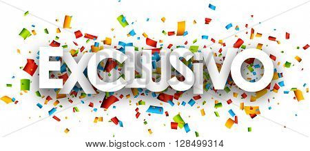 Exclusive paper banner with color confetti, Spanish. Vector illustration.