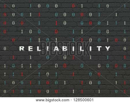Finance concept: Painted white text Reliability on Black Brick wall background with Binary Code