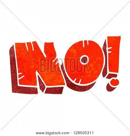 freehand retro cartoon NO! shout