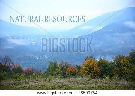 Landscape of village in mountains. Save natural resources concept.