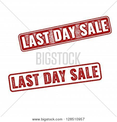 Realistic Last Day Sale Grunge Rubber Stamps