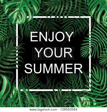 T-shirt Fashion Graphic.Tropical plants and leaves background. Summer exotic design. Vector. Floral exotic Background.Enjoy your summer.