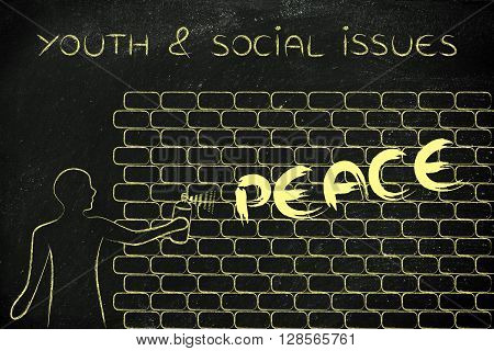 Man Writing Peace As Wall Graffiti, Youth & Social Issues