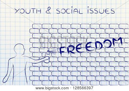 Man Writing Freedom As Wall Graffiti, Youth & Social Issues