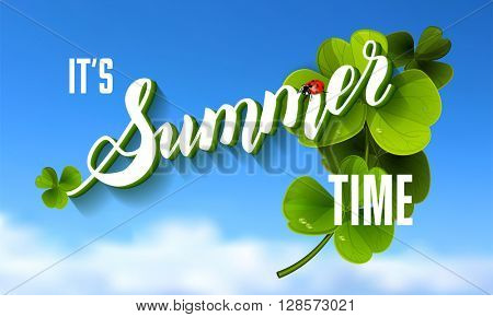 It is Summer Time Lettering Background With green Clover. Vector Illustration. Summer lettering background.