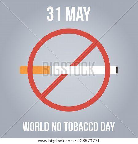 World no tobacco day vector illustration. No smoking sign.