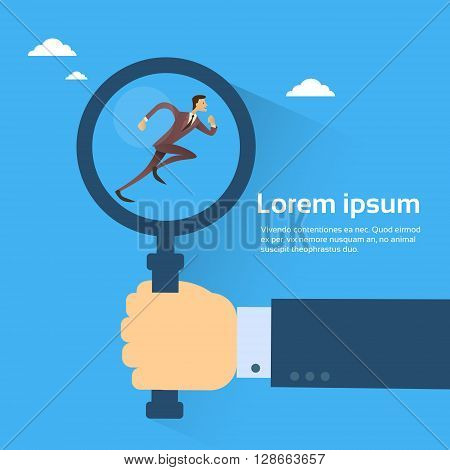 Business Man Hand Hold Magnifying Glass With Running Businessman, Candidate Recruitment Concept Copy Space Flat Design Vector Illustration
