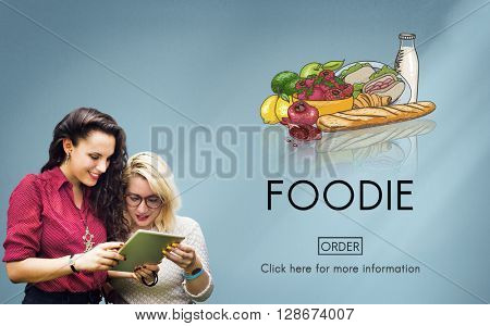 Foodie Nourishment Eat Gourmet Meal Concept