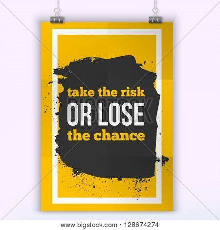 Vector Inspirational Quote Take the risk. Motivation Inspiration. Vector Typography Quote Banner Design Concept. Poster mock up.