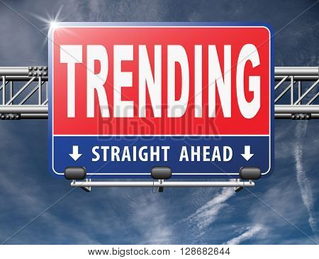 trending now in fashion business latest trends that are popular now, road sign billboard.