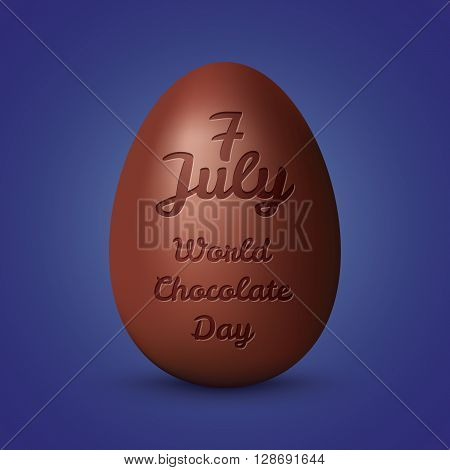 Chocolate egg. World chocolate day concept. Illustration with chocolate and typography elements. Elegant background with beautiful text design of happy chocolate day.World Chocolate Day July 7th 2016.