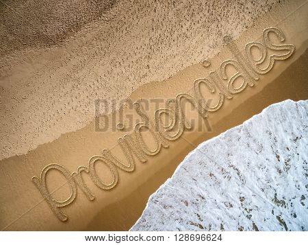 Providenciales written on the beach