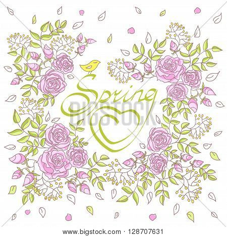 Card with lettering decorated with roses and mimosas. The inscription spring in a frame of flowers and leaves with a bird. Hand drawn vector illustration isolated on white background.
