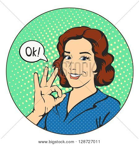 Woman says okay in the circle, success pop art comics retro style illustration