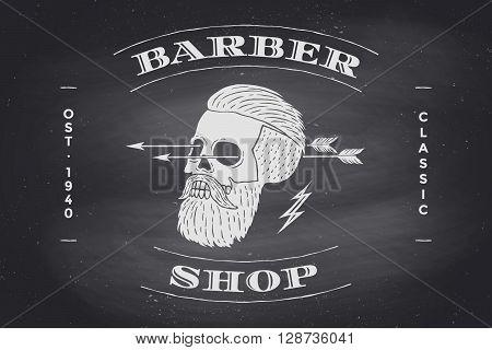 Poster of Barber Shop label on black chalkboard. Retro vintage skull hipster for brand, logo or t-shirt print. Vector Illustration