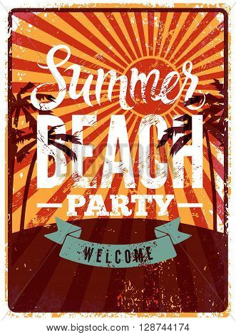 Typographic Summer Beach Party grunge retro poster design. Vector illustration. Eps 10.