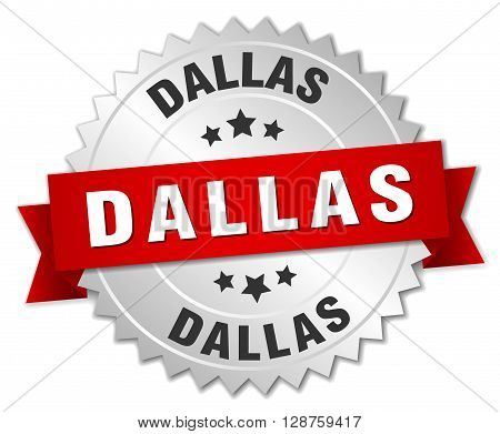 Dallas round silver badge with red ribbon