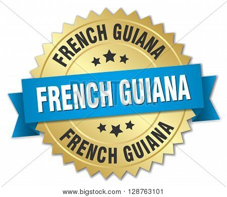 French Guiana round golden badge with blue ribbon