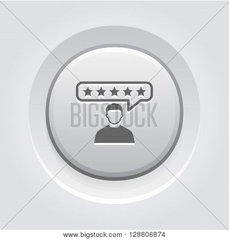 Customer Reviews Icon. Business Concept. Grey Button Design