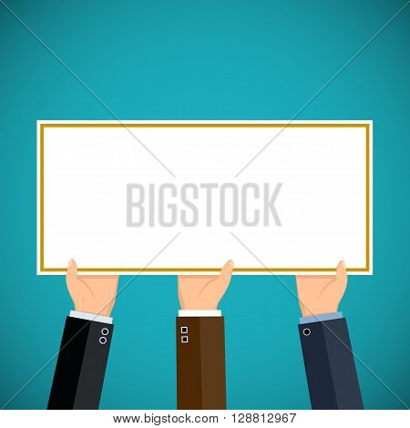 People hold in hands a sign. Pickets and demonstrations. Advertising and Marketing. Stock vector illustration.