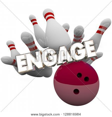Engage Bowling Ball Striking Pins Connect Audience Word 3d Illustration